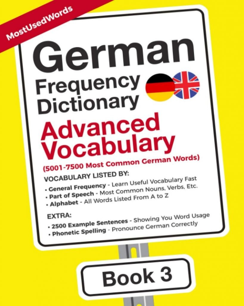 German Frequency Dictionary - Advanced Vocabulary: 10-10 Most